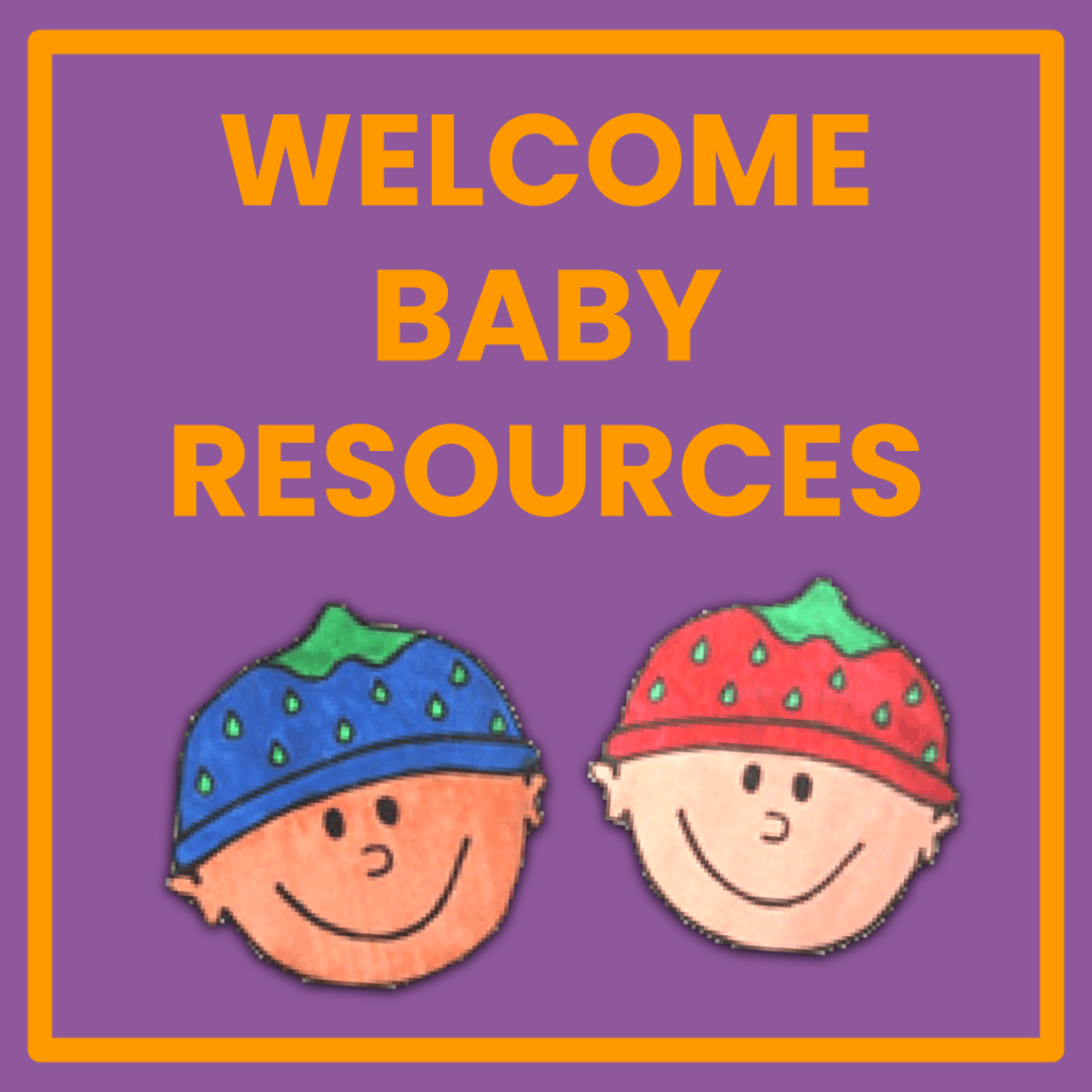 Welcome Baby Resources